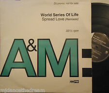 "WORLD SERIES OF LIFE ~ Spread Love ~ 12"" Single PS PROMO"