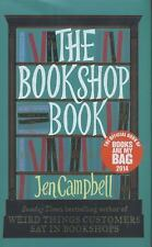 The Bookshop Book by Jen Campbell (2015, Hardcover)