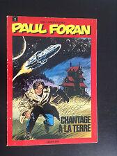 Paul Foran Chantage à la terre EO BON ETAT PLUS