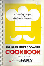 *SAGINAW MI VINTAGE 1982 *THE GREAT NEWS COOK-OFF COOK BOOK *MICHIGAN RECIPES