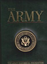 THE ARMY - The Army HISTORICAL FOUNDATION