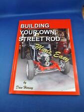 BUILDING YOUR OWN STREET ROD MADE EASY BOOK DAVE HARVEY 2007 CAR DESIGN MANUAL