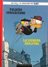 POLDINO SPACCAFERRO  : LA SIGNORA ADOLFINA - Peyo  - RW Linea Chiara - cartonato