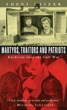 Martyrs, Traitors and Patriots: Kurdistan after the Gulf War-ExLibrary