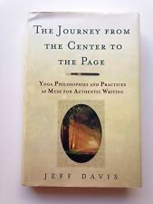 Journey from the Center to the Page Yoga Philosophies and Practices Jeff Davis