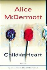Child of My Heart by Alice McDermott (2002, Hardcover) NEW