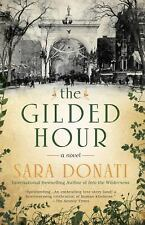 The Gilded Hour by Sara Donati (2016, Paperback)