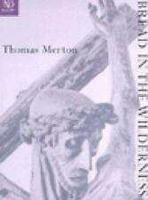 New Directions Classic: Bread in the Wilderness by Thomas Merton (1997,...