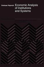 Economic Analysis of Institutions and Systems (International Studies in Economic