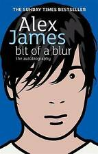 Bit Of A Blur: The Autobiography, James, Alex, Paperback, New