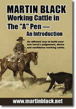 "Working Cattle in the ""A"" Pen – An Introduction with Martin Black DVD - NEW"