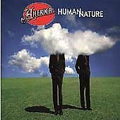 AMERICA : HUMAN NATURE (OXYGEN) (1998) SIGNED BY DEWEY & GERRY!!!!