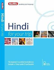For Your Trip Ser.: Berlitz Speaking Your Language : Hindi for Your Trip by...