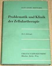 Rietschel - Problematik und Klinik der Zellulartherapie von 1957 - Frischzellen
