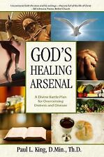 God's Healing Arsenal : A 40-Day Divine Battle Plan for Overcoming Distress...