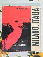 Milano, Italia - 10 scene - di Mario Carrieri Ed.Lerici 1959