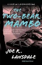 The Two-Bear Mambo by Joe R Lansdale (Paperback / softback)