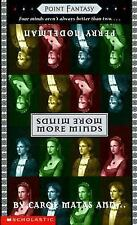 More Minds (Point Fantasy) by Nodelman, Perry, Matas, Carol
