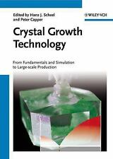 Crystal Growth Technology: From Fundamentals and Simulation to Large-scale Produ