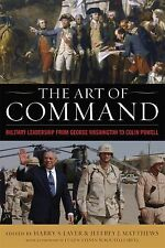 The Art of Command: Military Leadership from George Washington to Coli-ExLibrary