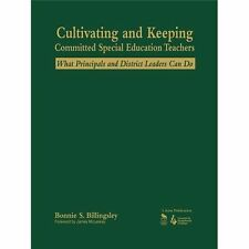 Cultivating and Keeping Committed Special Education Teachers : What...