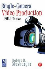 Single-Camera Video Production, Fifth Edition-ExLibrary