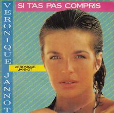 45TRS VINYL 7''/ FRENCH SP VERONIQUE JANNOT / PIERRE BACHELET /T'AS PAS COMPRIS