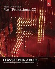 Adobe Flash Professional CC : Classroom in a Book by Adobe Creative Team...