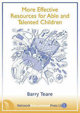 More Effective Resources for Able and Talented Children (Resource Collection),Ba