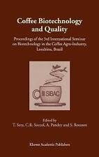 Coffee Biotechnology and Quality : Proceedings of the 3rd International...