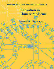 Innovation in Chinese Medicine (Needham Research Institute Studies), , New Book