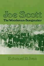 Joe Scott: The Woodsman-Songmaker (Music in American Life)-ExLibrary
