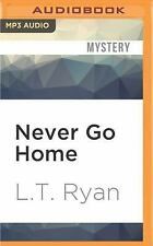 Jack Noble: Never Go Home 8 by L. T. Ryan (2016, MP3 CD, Unabridged)