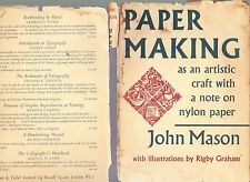 Paper Making As An Artistic Craft, with a note on nylon paper, John Mason, 1959