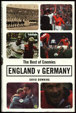 The Best of Enemies - England v Germany - David Downing -  Hardback Book