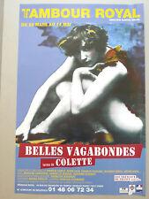 COLETTE affiche 2006 Belles vagabondes Faune Carco Vian Poulenc Ravel Vadim