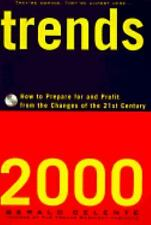 Trends 2000 : How to Prepare for and Profit from the Changes of the 21st...