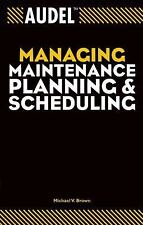 Audel Managing Maintenance Planning and Scheduling-ExLibrary