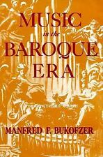 Music in the baroque era, from Monteverdi to Bach
