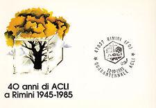 Cartolina 40° anni di ACLI RIMINI SOLO Annullo Speciale 1985 QUARANTENNALE