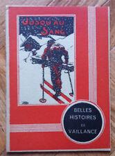 BELLES HISTOIRE DE VAILLANCE 4 JUSQU'AU SANG TBE   (A13)