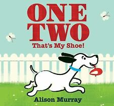 One Two That's My Shoe!, Murray, Alison, Good Condition, Book