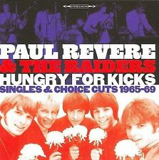 Hungry for Kicks: Singles & Choice Cuts 1965-69 by Paul Revere & the Raiders...