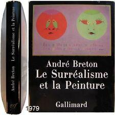 Surréalisme et peinture 1979 André Breton Gallimard Duchamp Toyen Picabia Matta