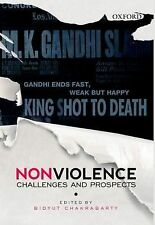 Nonviolence : Challenges and Prospects (2014, Hardcover)