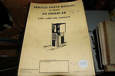 YALE Model NS 035 040 AB 4000 Lbs Forklift Parts Manual book catalog list spare