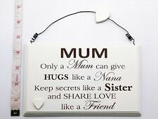Only a Mum Wall Plaque Sign Great Gift Ideas for her For Mothers Day & Birthdays
