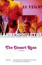 The Desert Rose : A Novel by Larry McMurtry (2002, Paperback, Reprint)