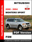 MITSUBISHI 2000 2001 2002 2003 2004 MONTERO SPORT SERVICE REPAIR WORKSHOP MANUAL