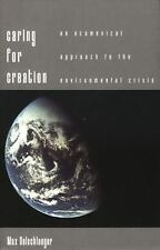 Caring for Creation: An Ecumenical Approach to the Environmental Crisis
